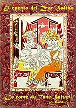 Le conte du Tsar Saltán / El cuento del Zar Saltan by A. Pushkin (bilingue), edition bilingue,espagnol-français