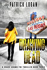 Drawing Dead (A Chase Adams FBI Thriller Book 3) Kindle Edition