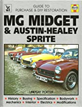 MG Midget & Austin-Healey Sprite: Guide to purchase & D.I.Y. restoration (A Foulis motoring book)