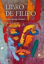 Scaricare Libri Libro de Filipo/ Philip's Book PDF