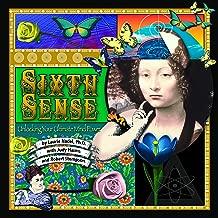 Sixth Sense: Unlocking Your Ultimate Mind Power