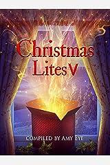 Christmas Lites V Kindle Edition