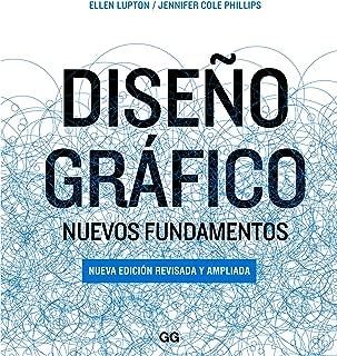 Diseño gráfico: Nuevos fundamentos (Spanish Edition)