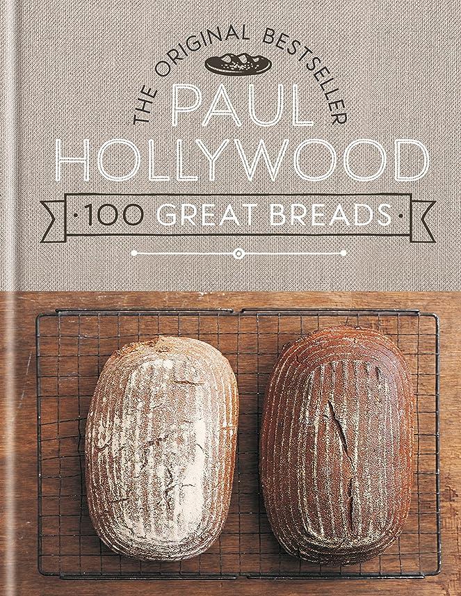 混乱支出雨100 Great Breads: The Original Bestseller (English Edition)