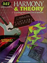 Harmony and Theory: A Comprehensive Source for All Musicians (Essential Concepts (Musicians Institute).) (English Edition)