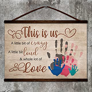 Zcocos Family Canvas Poster This is us a littleof Crazy a Little bit Loud and Whole lot of Love