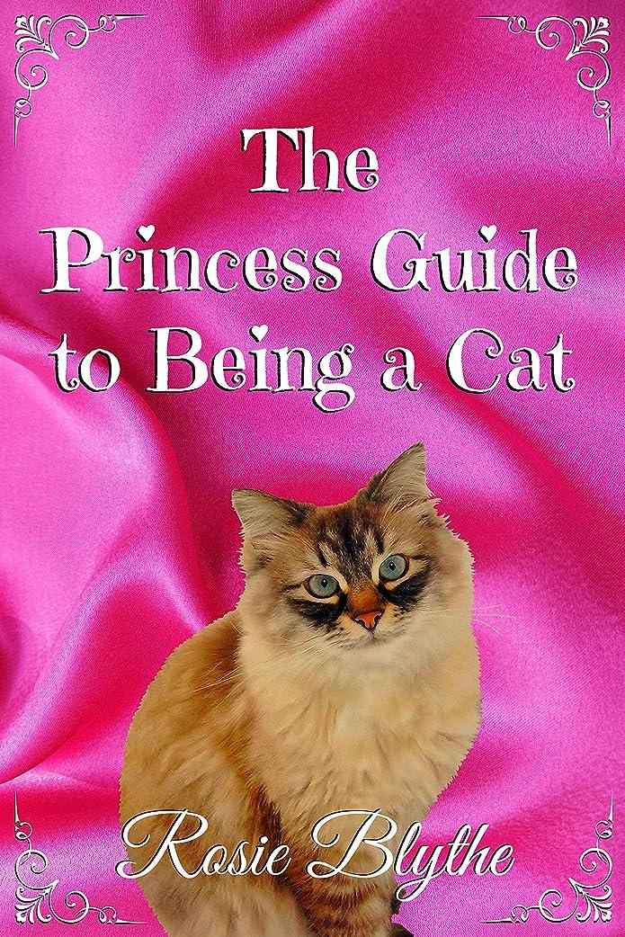 フェリー第二オリエンタルThe Princess Guide to Being a Cat (English Edition)