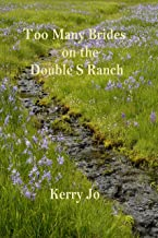 Too Many Brides on the Double S Ranch (Mystery on the Double S Ranch Book 3)