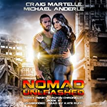 Nomad Unleashed: A Kurtherian Gambit Series: Terry Henry Walton Chronicles, Book 3