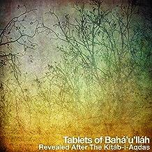 Tablets of Bahá'u'lláh, revealed after the Kitáb-i-Aqdas