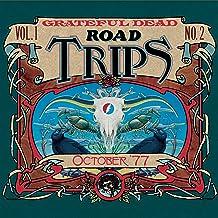 Road Trips Vol. 1 No. 2: University of Oklahoma, Norman, OK 10/11/77 / University of Houston, Houston, TX 10/14/77 / Louis...