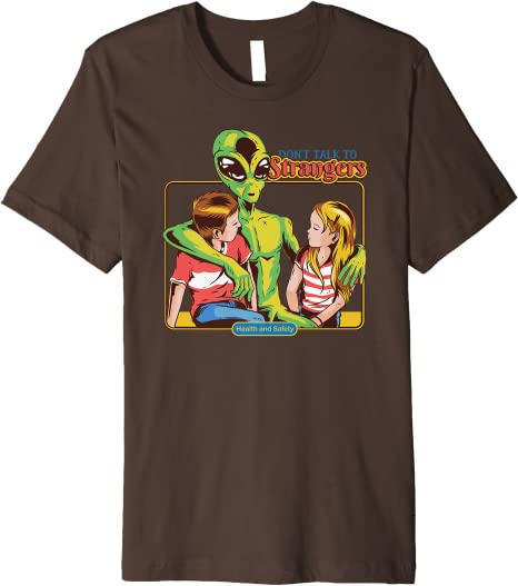 Alien Cartoon Funny Don/'t Talk To Strangers Tshirt Unisex /& Kids UFO