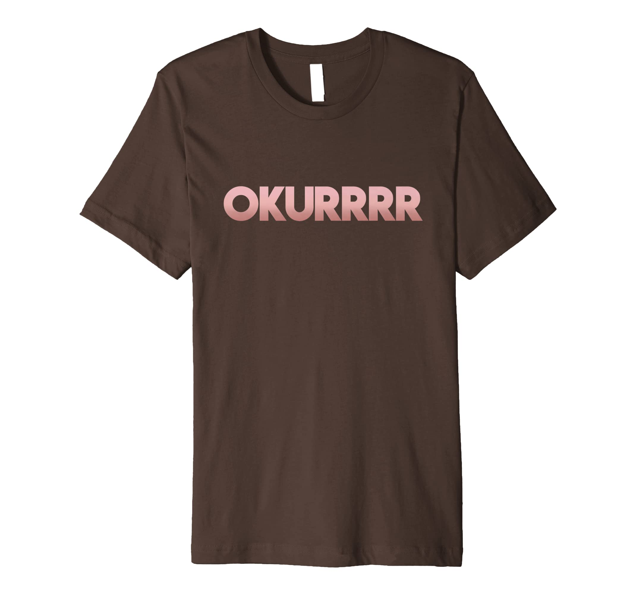 BLT Apparel: OKURRRR (Rose Gold) T-Shirt-alottee gift