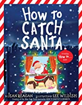 How to Catch Santa (How To...relationships)