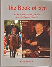 The Book of Syn: Russell Thorndike, Dr Syn and the Romney Marsh