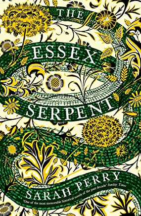 The Essex Serpent: The number one bestseller and British Book Awards Book of the Year (English Edition)