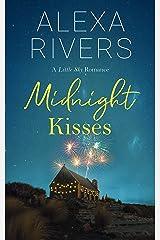 Midnight Kisses: A Small-Town Romance (Little Sky Romance Novellas Book 1) Kindle Edition