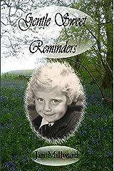 Gentle Sweet Reminders (Rural Poetry Somerset Style) Kindle Edition