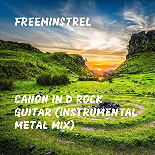 Canon in D Rock Guitar (Instrumental Metal Mix)