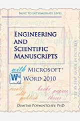 Engineering and Scientific Manuscripts with Microsoft Word 2010 Kindle Edition