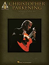 Christopher Parkening - Solo Pieces Songbook (English Edition)