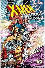 X-Men: Bishop's Crossing (Uncanny X-Men (1963-2011)) Kindle Edition