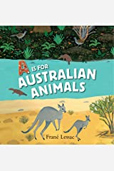 A is for Australian Animals Hardcover