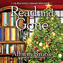 Read and Gone: A Haunted Library Mystery, Book 2