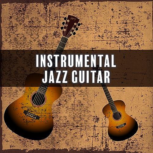 Instrumental Jazz Guitar - Energetic Sounds of Guitar