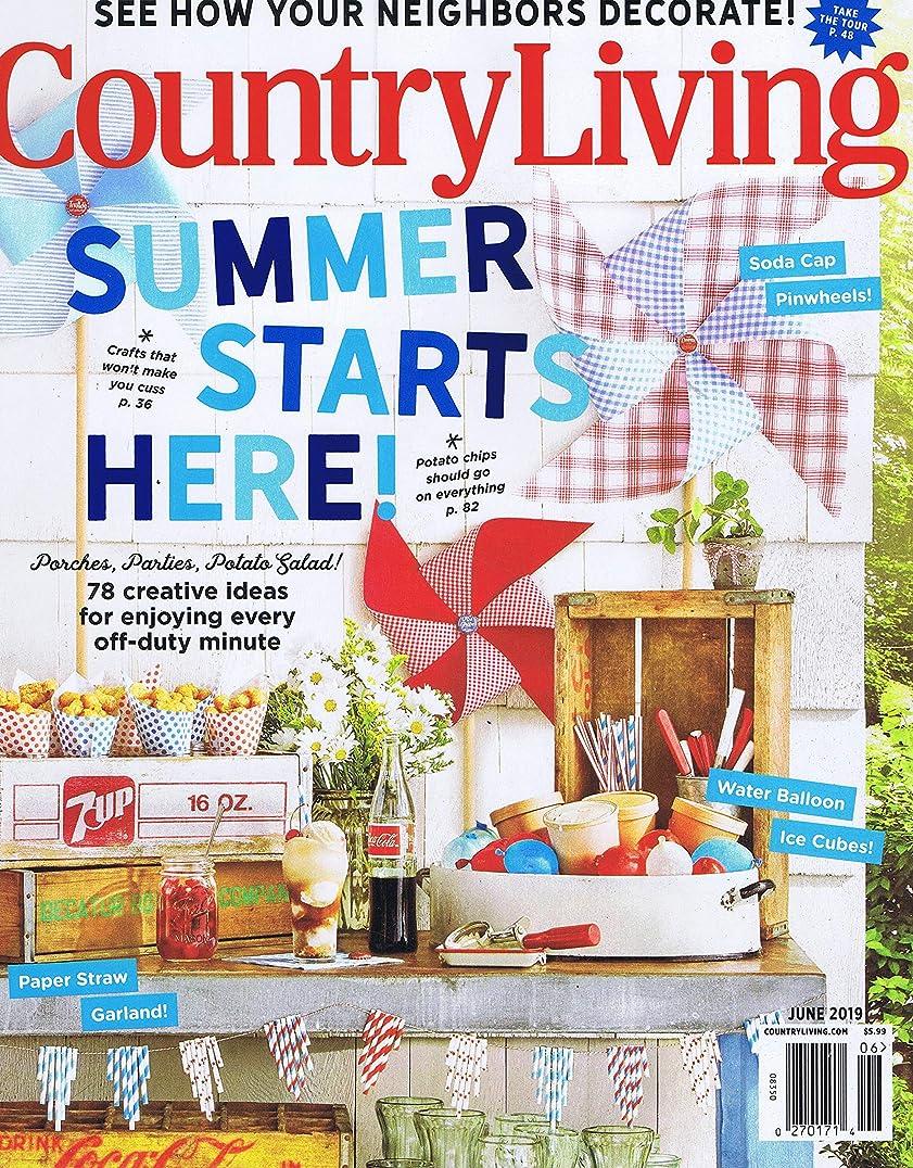 組立アーチ厳Country Living [US] June 2019 (単号)
