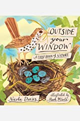 Outside Your Window: A First Book of Nature Hardcover