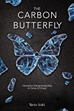 The Carbon Butterfly: Innovative Entrepreneurship In Times Of Chaos