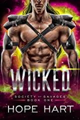 Wicked: A Sci Fi Alien Romance (Society of Savages Book 1) Kindle Edition