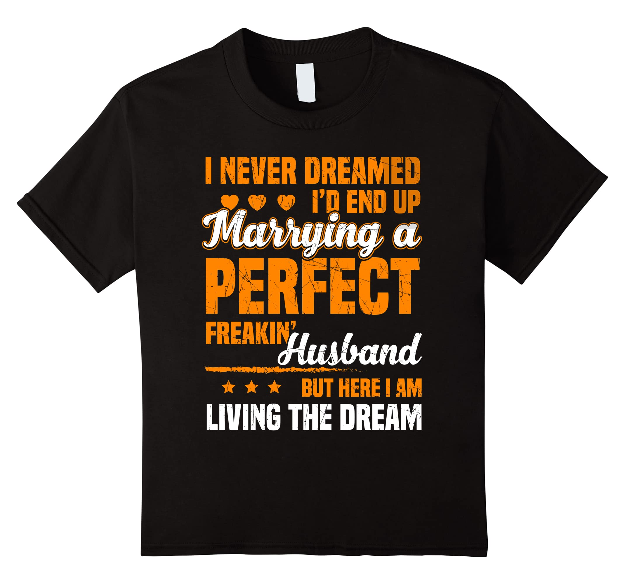 Dreamed Marrying Perfect Husband T Shirt-Samdetee