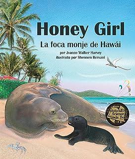 Honey Girl: La Foca Monje de Hawai