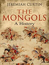 The Mongols: A History (English Edition)