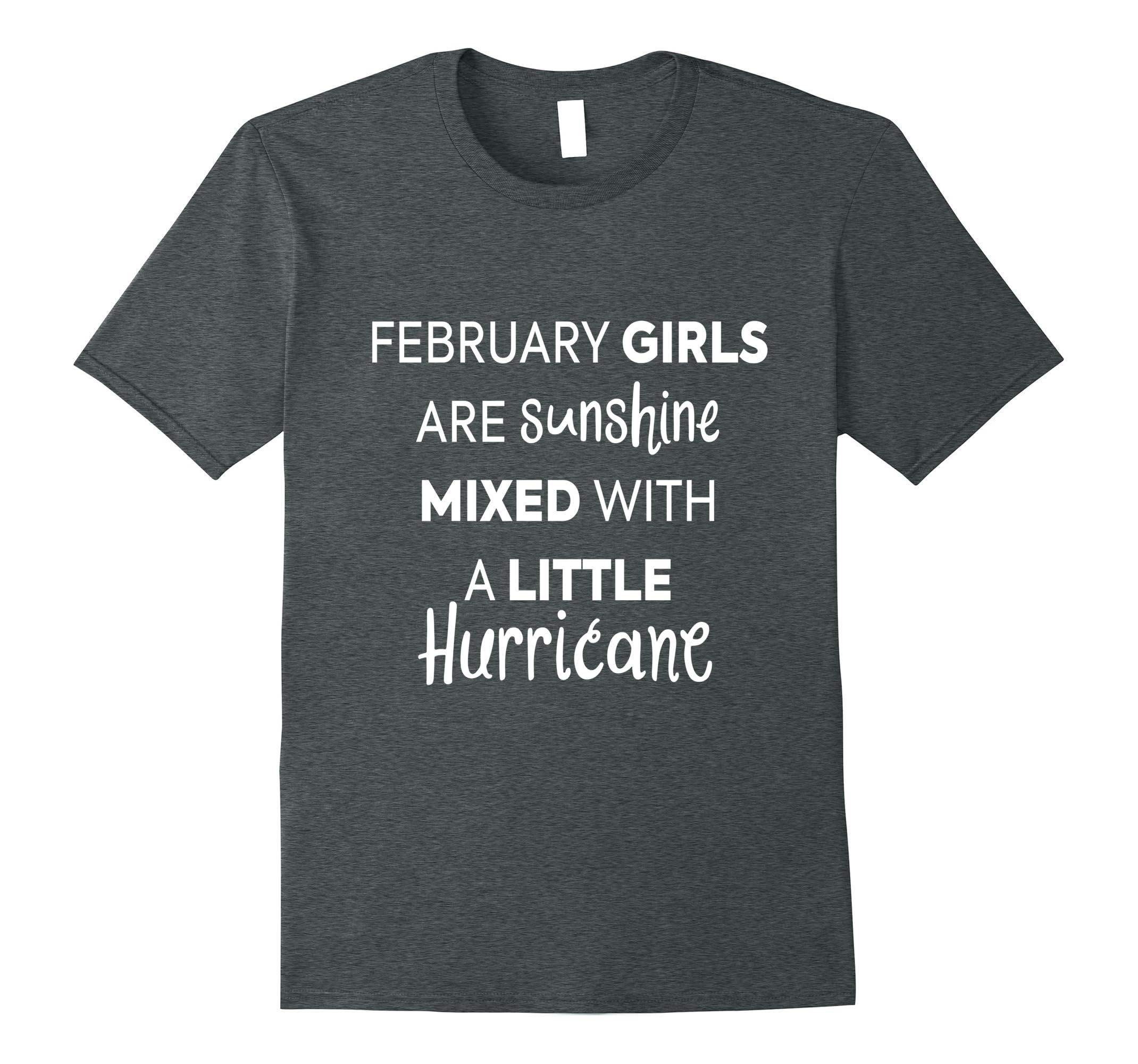 February Girls Are Sunshine Shirt-Teesml