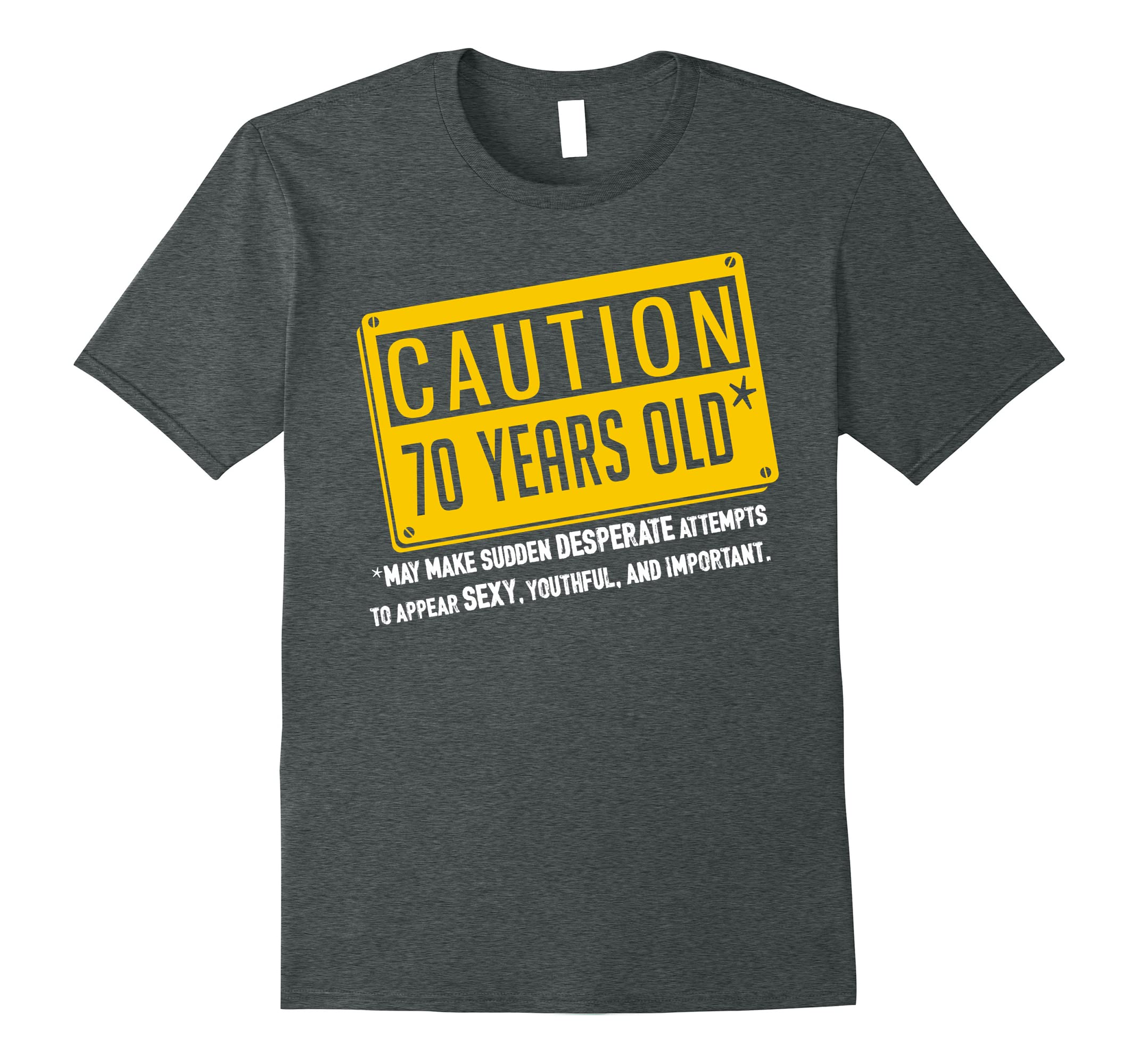 Personalized Happy 70th Birthday Shirt Caution 70 Years Old Ah My One Gift
