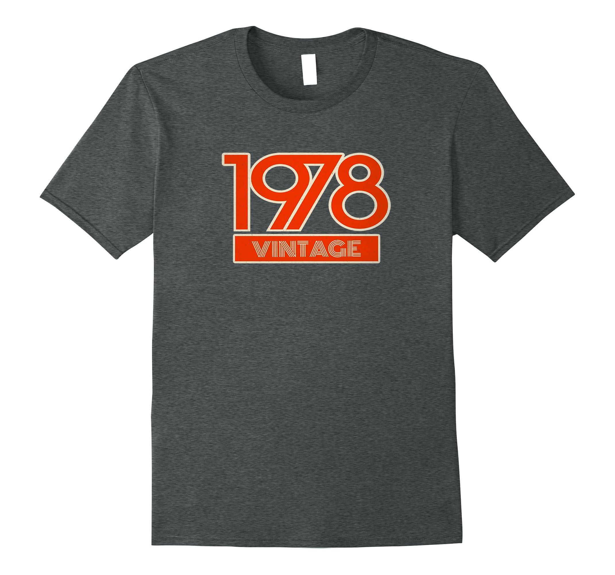 40th Birthday Shirt - Vintage 1978 Birthday T Shirt-ah my shirt one gift
