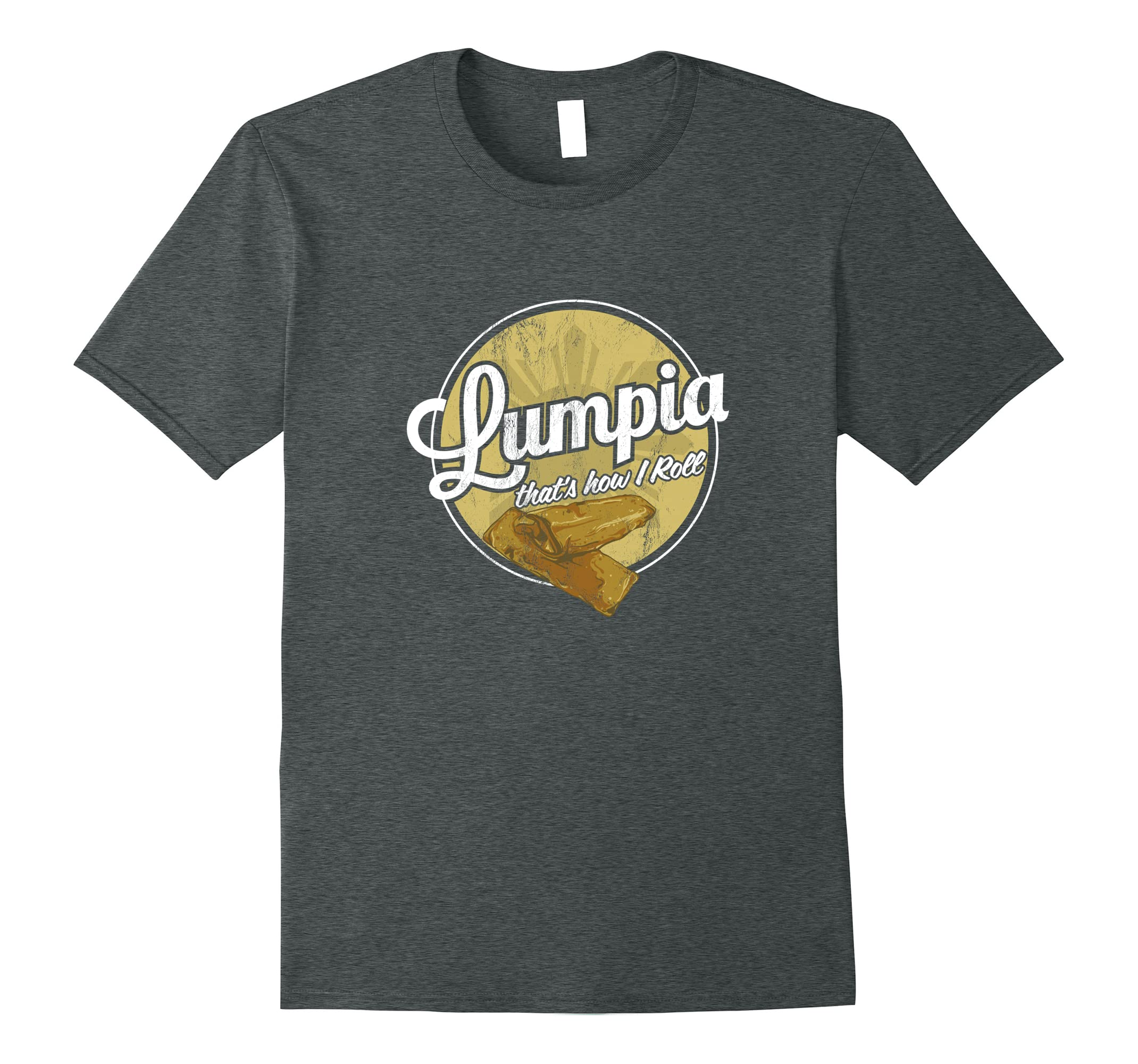 Lumpia Thats Philippines Spring T Shirt-Teesml