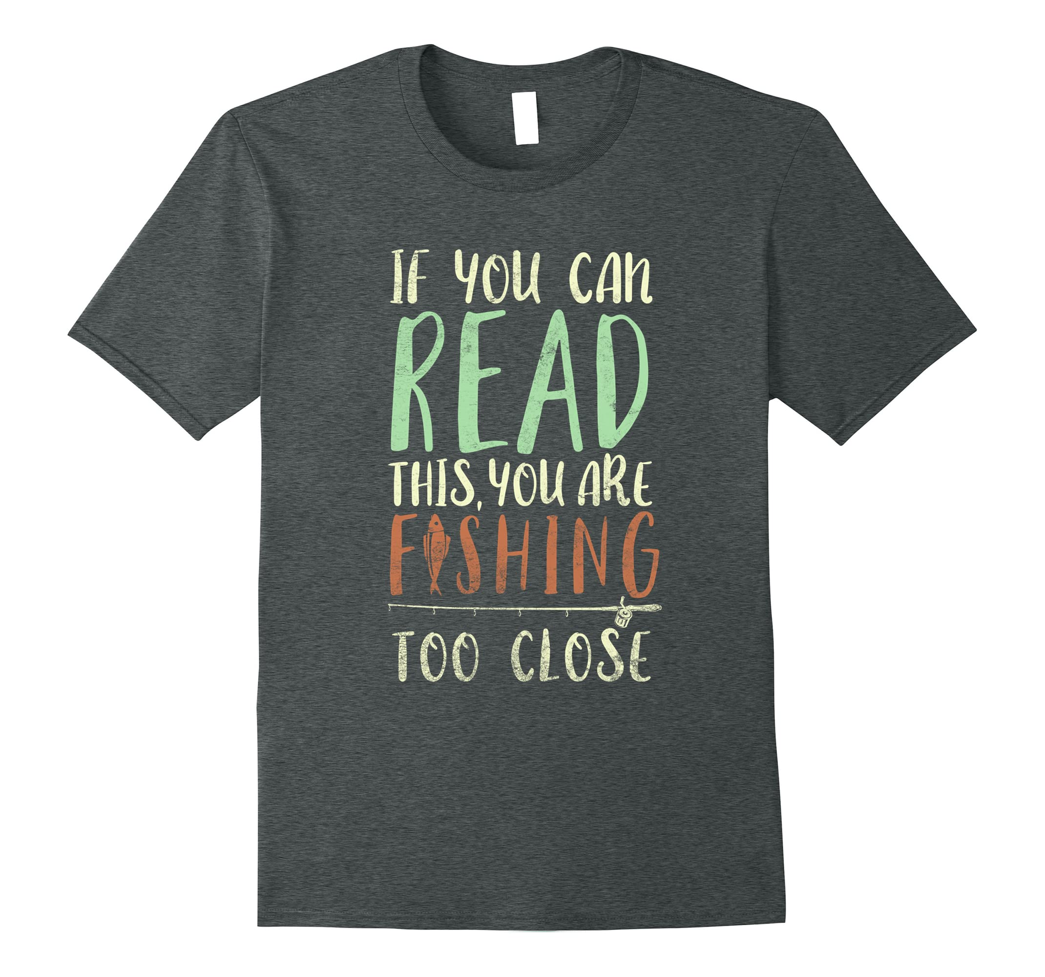 Read This Fishing Close T Shirt-Teeae