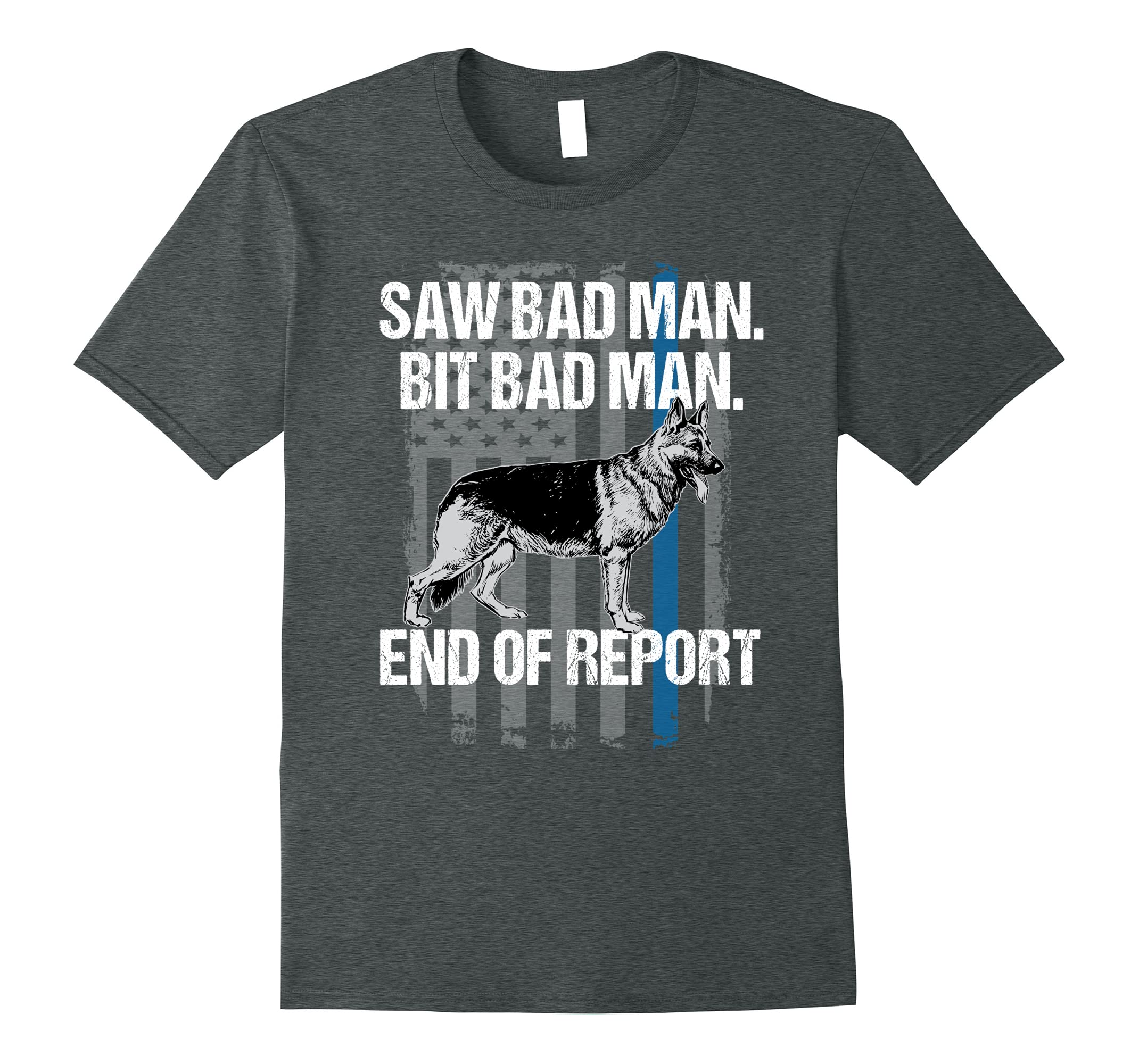 Police K9 Unit Tshirt Dog Bit Bad Man Thin Blue Line-RT