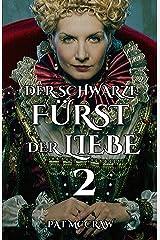 Der schwarze Fürst der Liebe (2) Kindle Ausgabe
