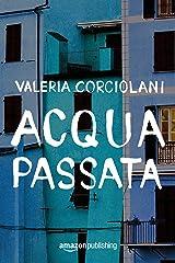 Acqua passata (La colf e l'ispettore Vol. 1) (Italian Edition) Versión Kindle
