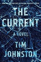 Best the current a novel Reviews