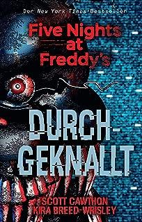 Five Nights at Freddy's: Durchgeknallt (German Edition)