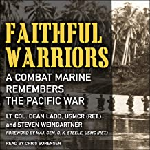 Faithful Warriors: A Combat Marine Remembers the Pacific War
