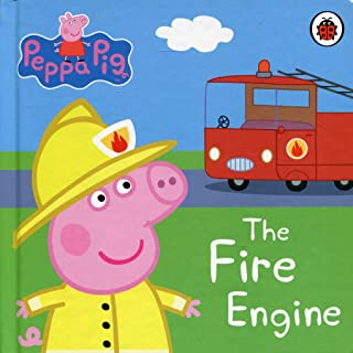 Peppa Pig: The Fire Engine: My First Storybook [Board book] [Jan 01, 2000] Ladybird