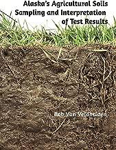 Alaska's Agricultural Soils Sampling and Interpretation of Results