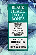 Black Heart, Ivory Bones (Fairy Tale Anthologies Book 6)